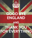 good-bye-england-and-thank-you-for-everything